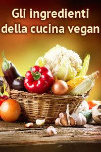 Copertina del video: Gli ingredienti della cucina vegan