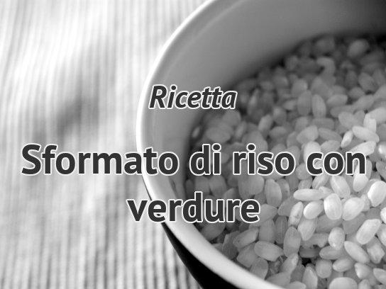 Sformato di riso ricette su cucina e ricette for Opzioni di rivestimenti leggeri